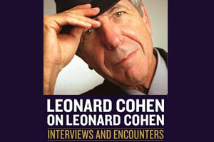 Leonard Cohen on Leonard Cohen new book
